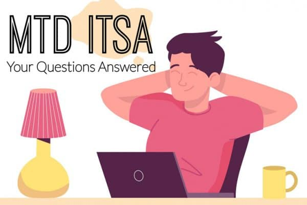 MTD for ITSA FAQs: Your Questions Answered